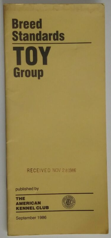 AKC American Kennel Club Booklet Breed Standards Toy Group Sept 1986