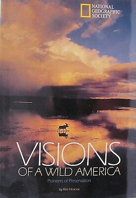 National Geographic Society  Vision Of A Wild America  1996