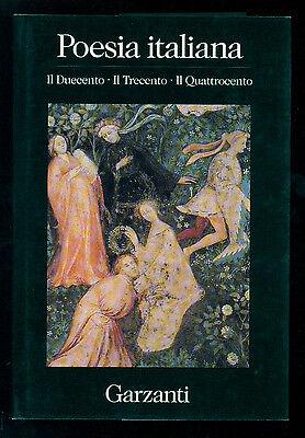 POESIA ITALIANA GARZANTI 1994 PRIMI 3 VOLUMI DA IL DUECENTO A L'OTTOCENTO