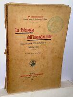 Ambrosi Luigi La Psicologia Dell'immaginazione Roma 1898 -  - ebay.it