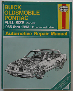Buick Oldsmobile Pontiac Full-Size 1985-1993 Repair Manual Hayne