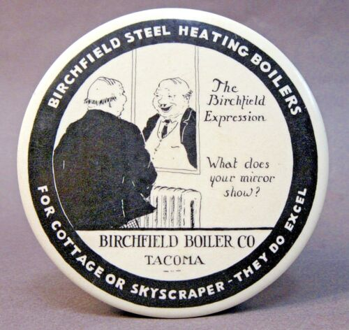 vintage BIRCHFIELD BOILER CO. Tacoma WASHINGTON paperweight pocket mirror *