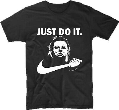Michael Myers Halloween Just Do It Shirt Funny Nike Parody Horror Movie Scary - Halloween Michael Myers Movies