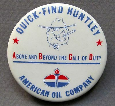 "1960's AMERICAN OIL CO. ""Quick Find Huntley"" gasoline oil pinback button Amoco *"