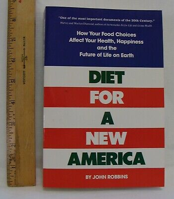 DIET FOR A NEW AMERICA, BY JOHN ROBBINS,,PAPERBACK NEW, MINT,  423