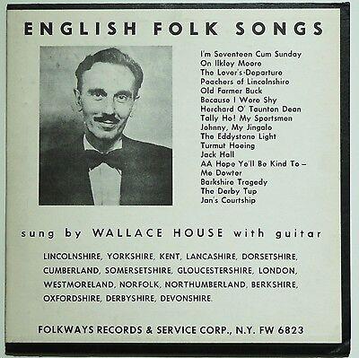 ENGLISH FOLK SONGS - WALLACE HOUSE. FOLKWAYS VG 10