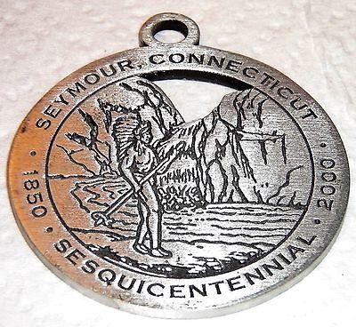 Seymour Connecticut Commemorative Sesquicentennial Medallion Pendant 1850-2000