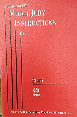 Third Circuit Model Jury Instructions   Civil 2015 Paperback Thomson Reuters New