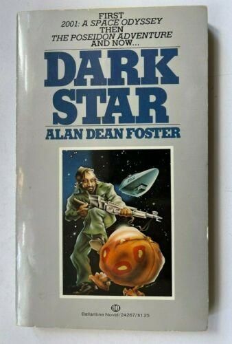1974 DARK STAR JOHN CARPENTER PBO MOVIE TIE IN ALAN DEAN FOSTER