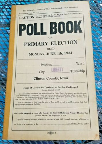 1934 Poll Book of Primary Election Liberty Township - Clinton County Iowa