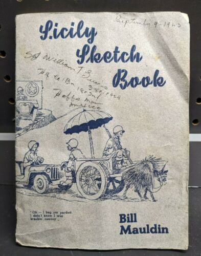 1943 SICILY SKETCH BOOK by Bill Maudin U.S. Army Book Signatures - 1st Edition