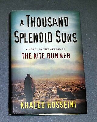A Thousand Splendid Suns by Khaled Hosseini (HC)