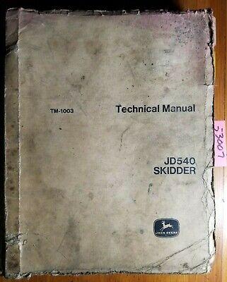 John Deere Jd540 Jd540-a Skidder Service Repair Technical Manual Tm-1003 380