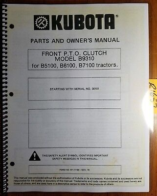 Kubota B9310 Front Pto Clutch For B5100 B6100 B7100 Tractor Owner Parts Manual