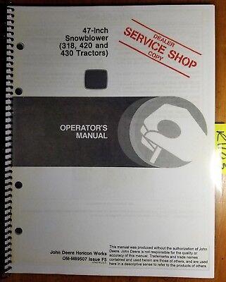 John Deere 47 Snowblower Sn -100000 For 318 420 430 Tractor Operators Manual