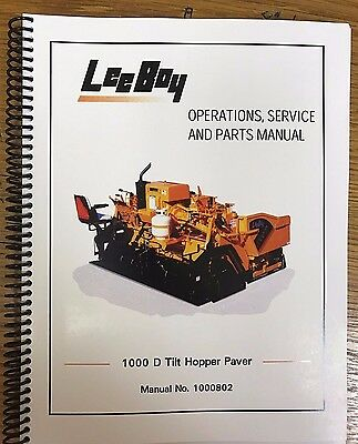 Oem Leeboy 1000 D Tilt Paver Operation Service Parts Manual Book