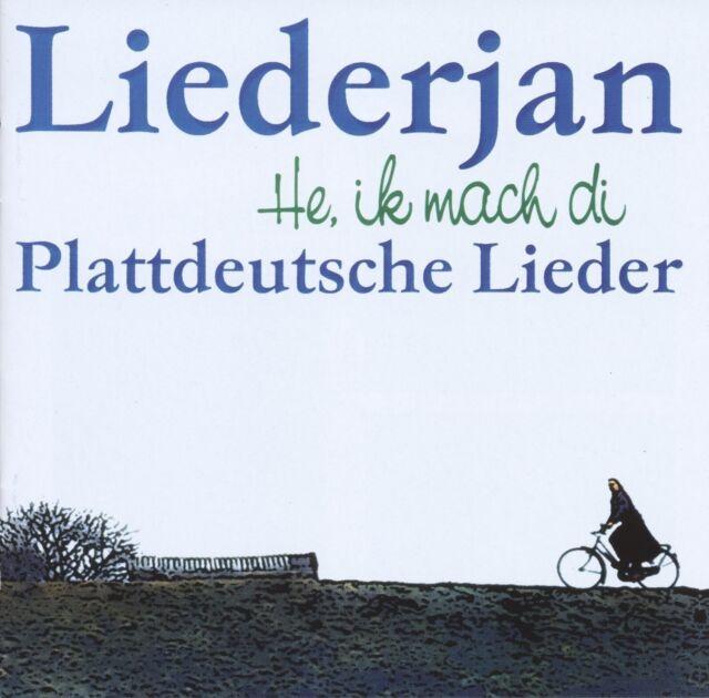 LIEDERJAN - HE,IK MACH DI-PLATTDEUTSCHE LIEDER  CD NEU