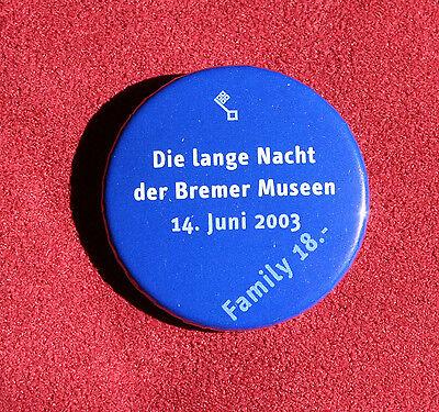 Die lange Nacht der Bremer Museen 14. Juni 2003 Family - Anstecker