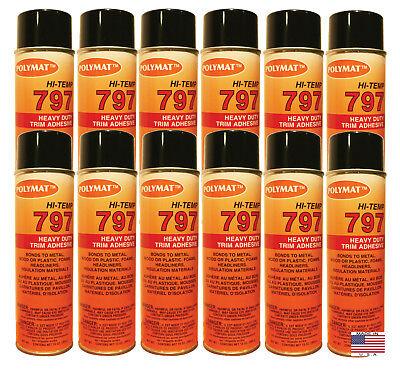 Qty12 Polymat 797 Hi-temp Spray Can Glue Adhesive Bonds Flexible Foam To Fabric