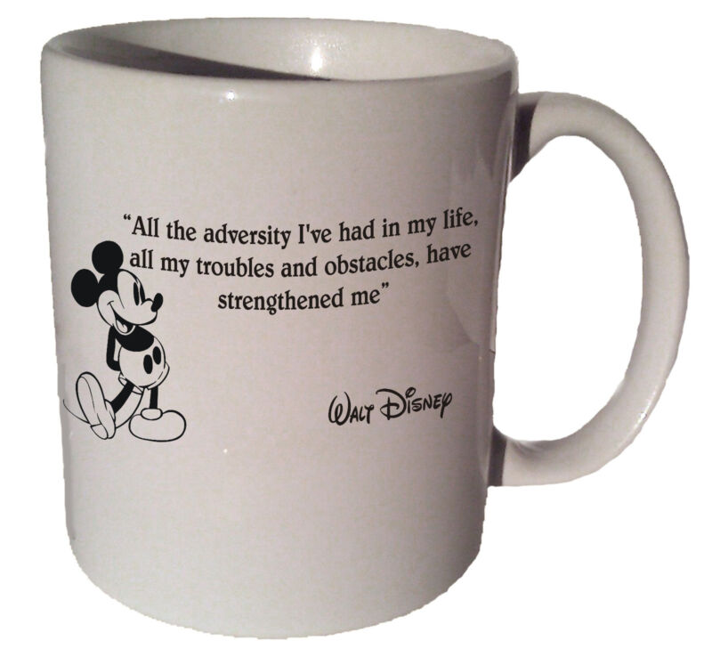 "Mickey Mouse ""All the adversity I"