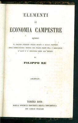 RE FILIPPO ELEMENTI DI ECONOMIA CAMPESTRE BIBLIOTECA DEI COMUNI ITALIANI 1854