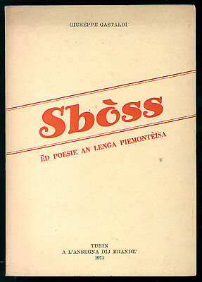 GASTALDI GIUSEPPE SBOSS ED POESIA AN LENGA PIEMONTEISA 1971 DIALETTO AUTOGRAFI