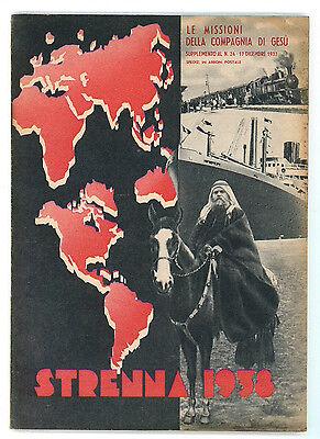STRENNA 1938 LE MISSIONI DELLA COMPAGNIA DI GESU' SUPPLEMENTO N. 24 - 1937