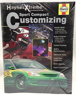 Sport Compact Customizing (Haynes Xtreme Customizing) #11101 NEW IN SHRINK WRAP Haynes Xtreme Customizing Manual