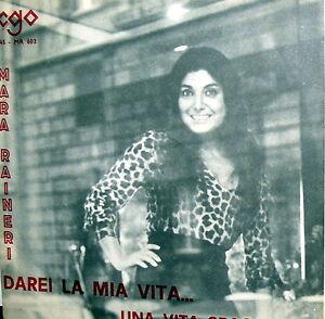 "MARA RAINERI 7"" 1971 ITALIAN SINGER- UNA VITA SBAGLIATA -DAREI LA MIA VITA - Roma, Italia - MARA RAINERI 7"" 1971 ITALIAN SINGER- UNA VITA SBAGLIATA -DAREI LA MIA VITA - Roma, Italia"