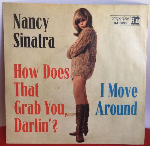 Nancy Sinatra Vg PS 45 Rpm How Does That Grab You, Darlin German Pressing. - $22.00
