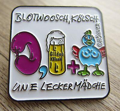 HÖHNER / GILDEN Kölsch:- Blootwosch, Kölsch und e ... - Pin / Karneval - Selten!