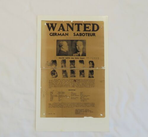 """WW2  U.S. FBI """"WANTED"""" POSTER FOR NAZI SPY WALTER KAPPE REPRODUCTION"""