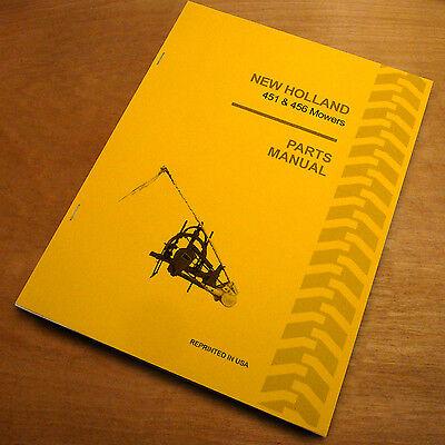 New Holland 451 456 Sickle Bar Hay Mower Parts Catalog Manual Book Nh