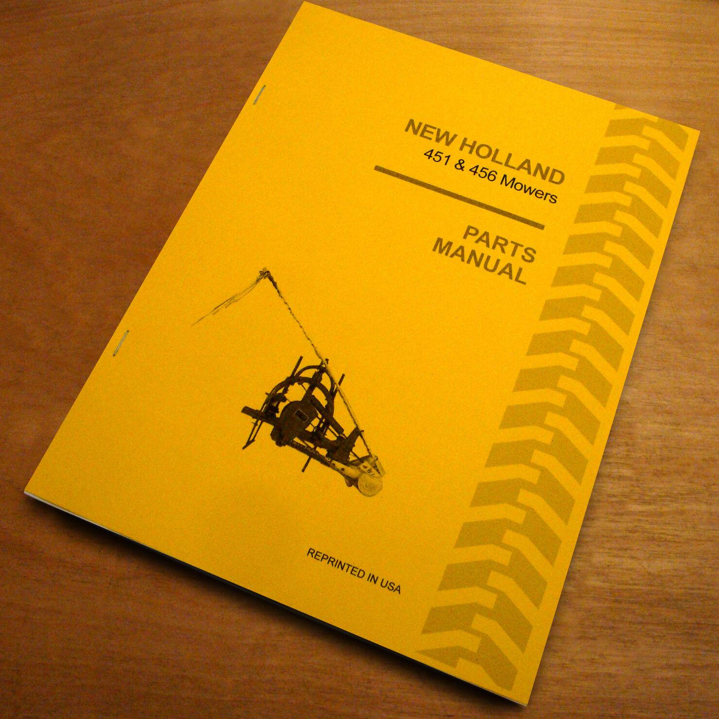 New Holland 451 456 Sickle Bar Hay Mower Parts Catalog