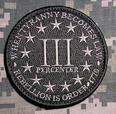 3 PERCENTER REBELLION IS ORDER 1776 ARMY  ACU LIGHT VELCRO® BRAND FASTENER PATCH