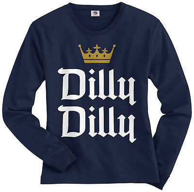 Dilly Dilly Womens Long Sleeve T-Shirt Funny Beer Commercial Pit of Misery Crown