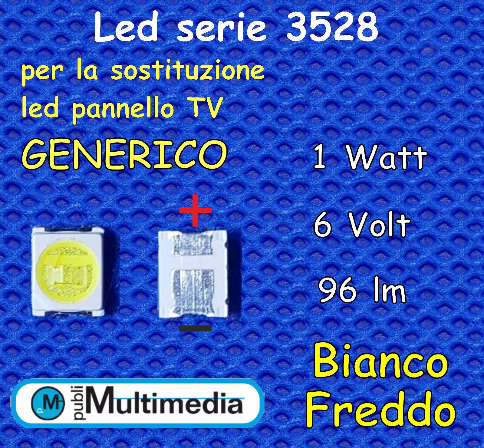 10 Led mod.3528 GENERICO per ricambio retroilluminazione TV  1W 6V 96LM