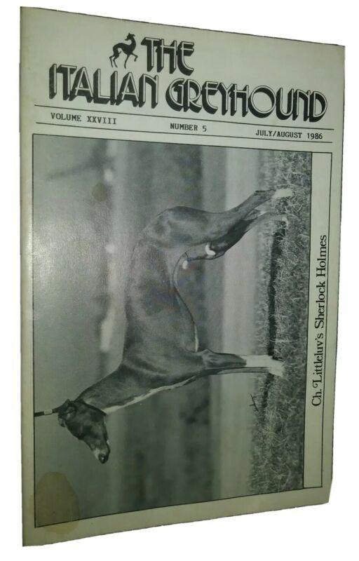 The Italian Greyhound Illustrated Magazine Champion Photos & Articles July 1986