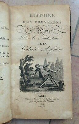 1803 Histoire Des Proverbes Rédigée Par Le Traducteur De La Galerie Anglaise