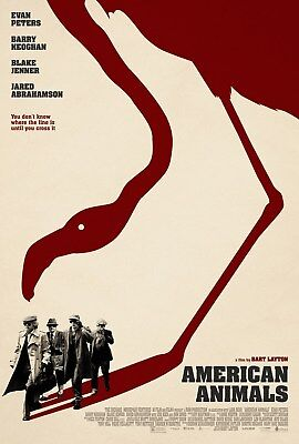 American Animals  B  13 5X20 Promotional Movie Poster