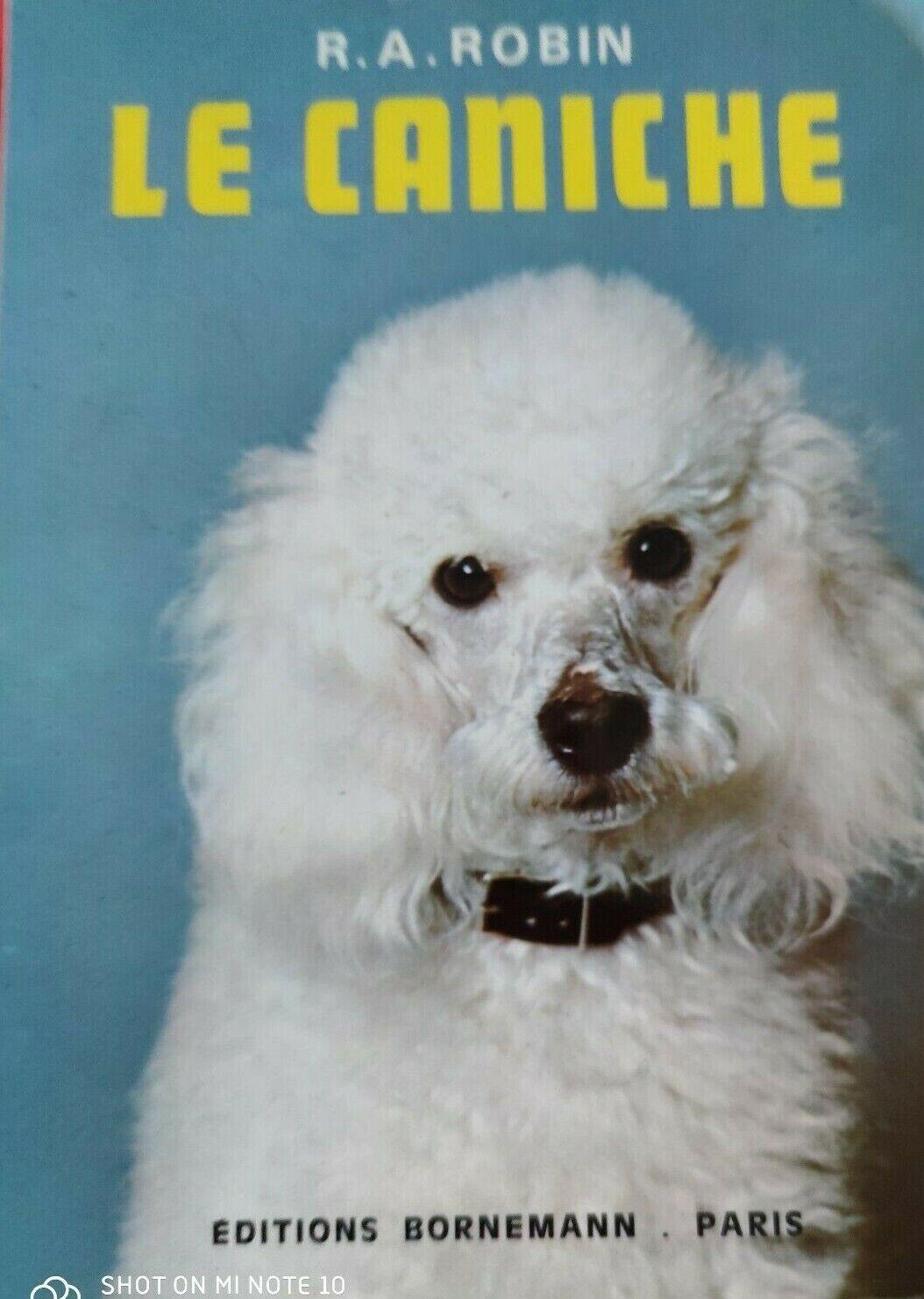 Chiens: le caniche - r.a. robin + les caniches - philippe de wailly