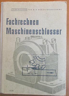 DDR Lehrbuch Fachrechnen Maschinen-Schlosser Winde Drehmeißel Getriebe Pumpen