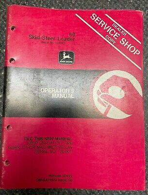 John Deere 60 Skid-steer Loader Operator Manual Om-ga11574 G0 O-10