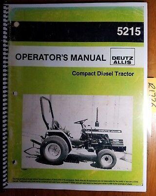 Deutz Allis Chalmers 5215 Hst Diesel Tractor Owners Operators Manual 72118510