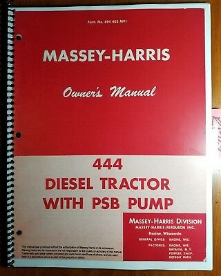Massey Harris 444 Diesel Wpsb Pump Tractor Owner Operator Manual 694 402 M91 56