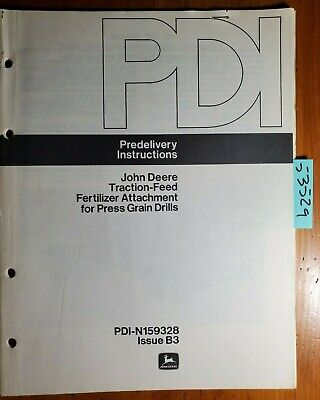 John Deere Fertilizer For Ll-a Lz-b Ll Lz Hz714 Pd146a Drill Predelivery Manual