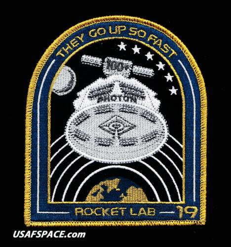 ROCKET LAB 19 - THEY GO UP SO FAST - PHOTON - ORIGINAL Mission SPACE PATCH NICE!