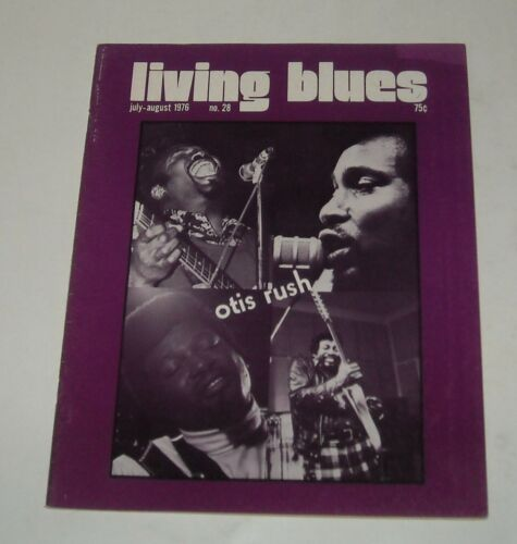 1976 LIVING BLUES MAGAZINE # 28 OTIS RUSH COVER STORY INTERVIEW & DISCOGRAPHY