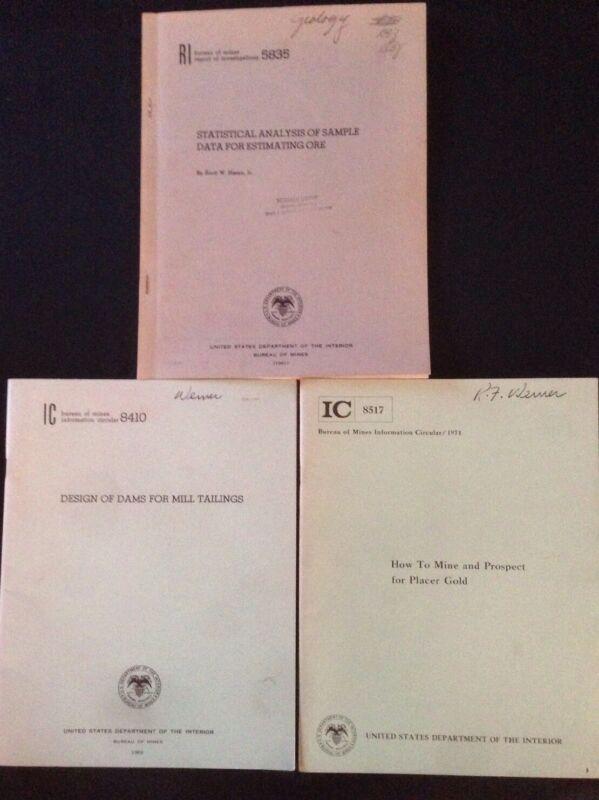 3 Bureau of Mines Information Circulars: RI583 1961; IC8410 1969; IC8517 1971
