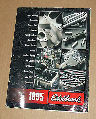 Edelbrock Performance Parts Catalog 1995 Edition